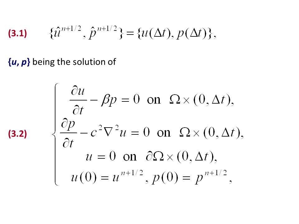 (3.1) {u, p} being the solution of (3.2)