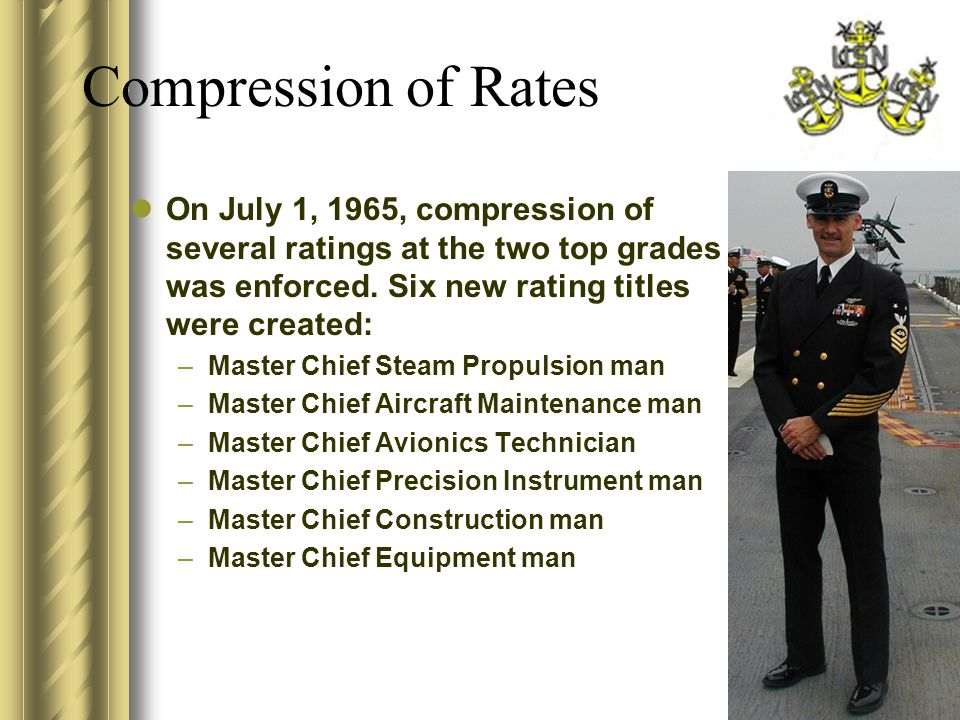 Compression of Rates On July 1, 1965, compression of several ratings at the two top grades was enforced.