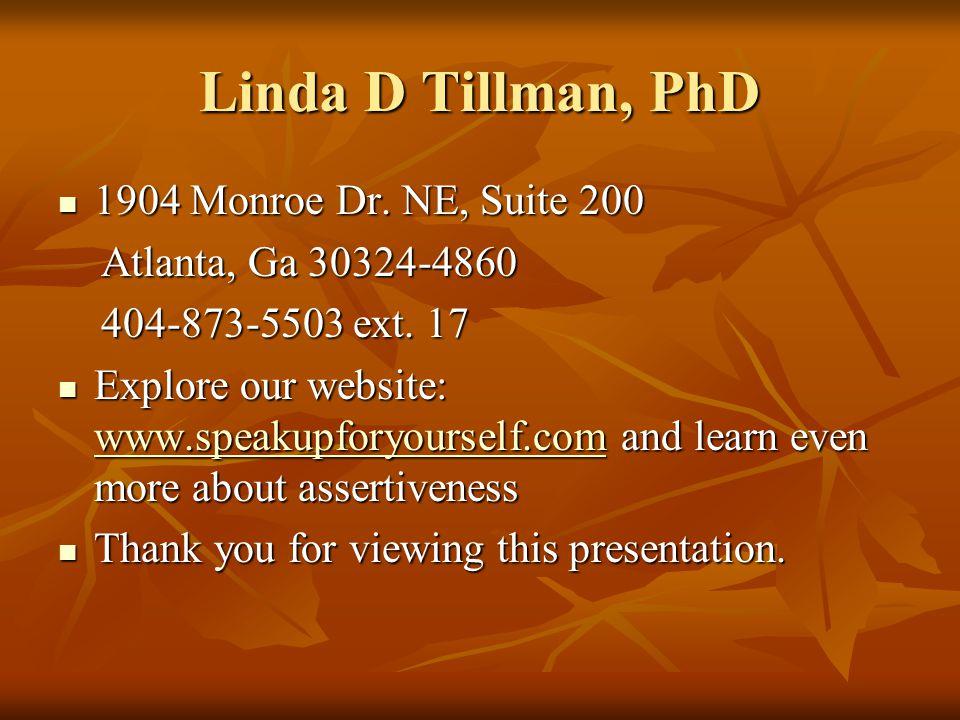 Linda D Tillman, PhD 1904 Monroe Dr. NE, Suite 200 1904 Monroe Dr.