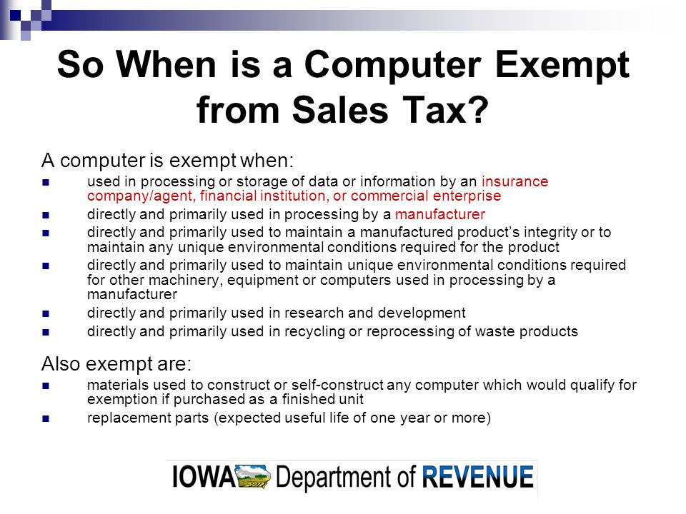 So When is a Computer Exempt from Sales Tax.