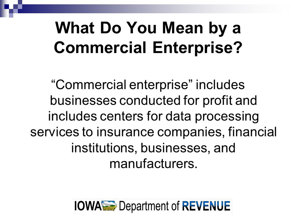 What Do You Mean by a Commercial Enterprise.