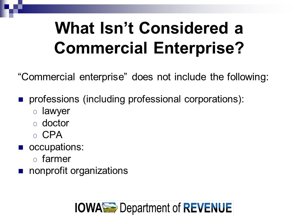 What Isn't Considered a Commercial Enterprise.