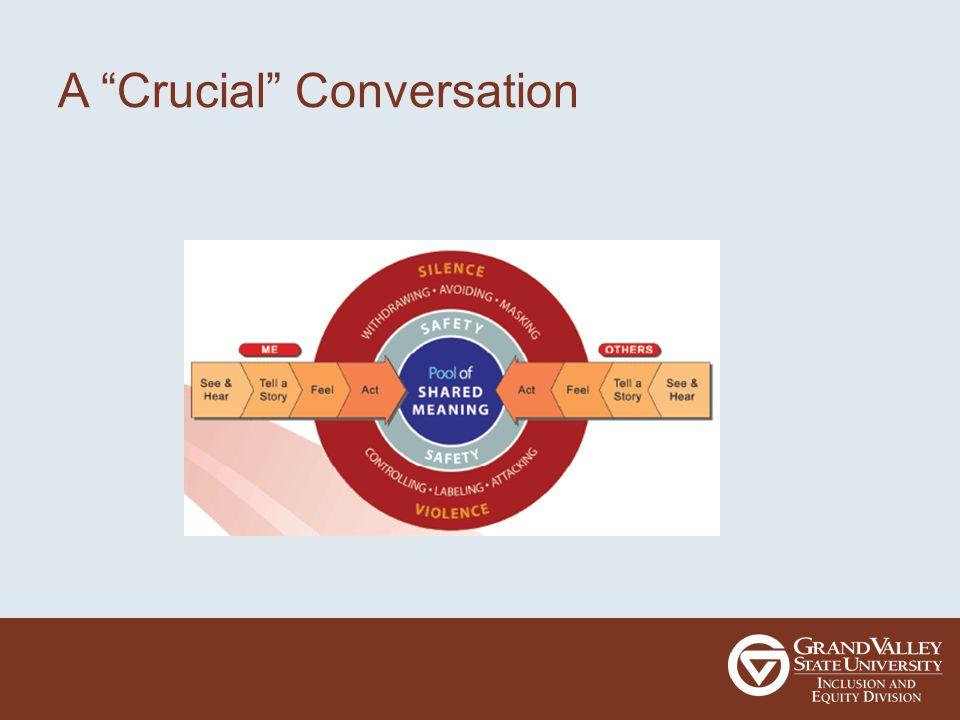"""A """"Crucial"""" Conversation"""