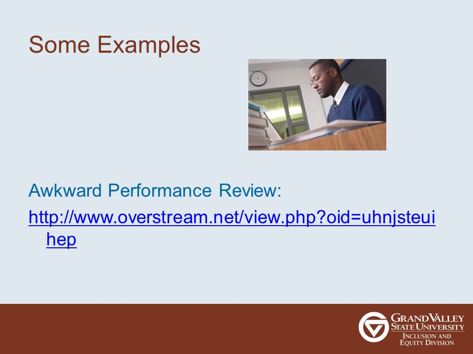 Some Examples Awkward Performance Review:   oid=uhnjsteui hep