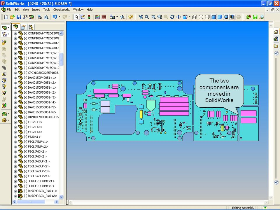 The two components are moved in SolidWorks