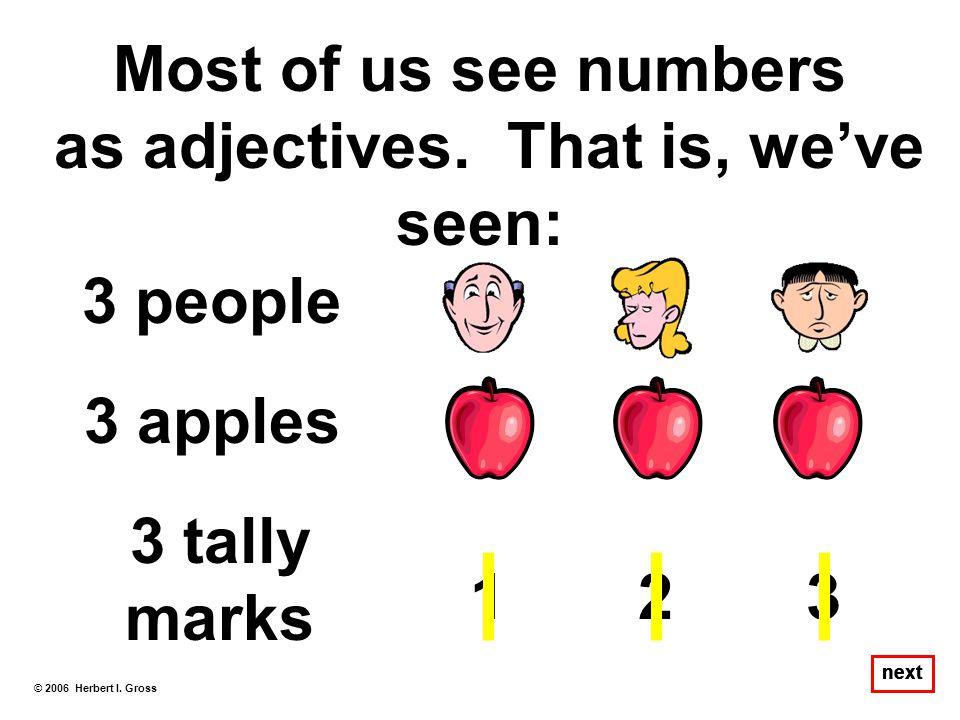 Second Fundamental Principle Second Fundamental Principle Language of Math When we write a + b = c we are assuming that a, b, and c modify the same noun (unit).