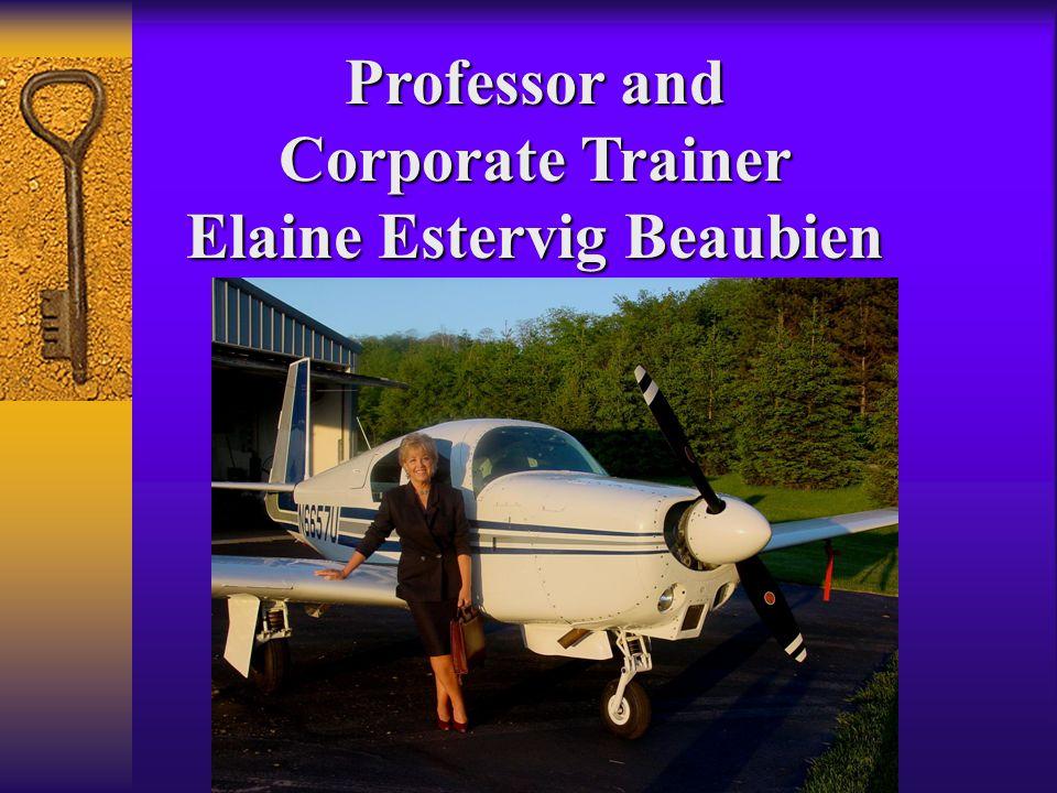Professor and Corporate Trainer Elaine Estervig Beaubien