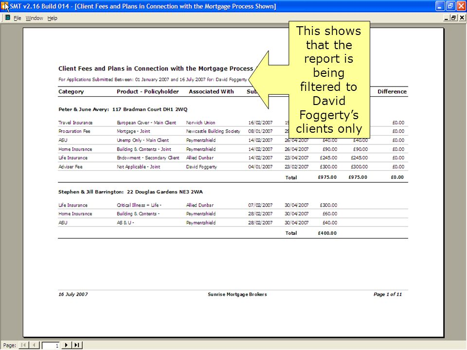 This shows that the report is being filtered to David Foggerty's clients only