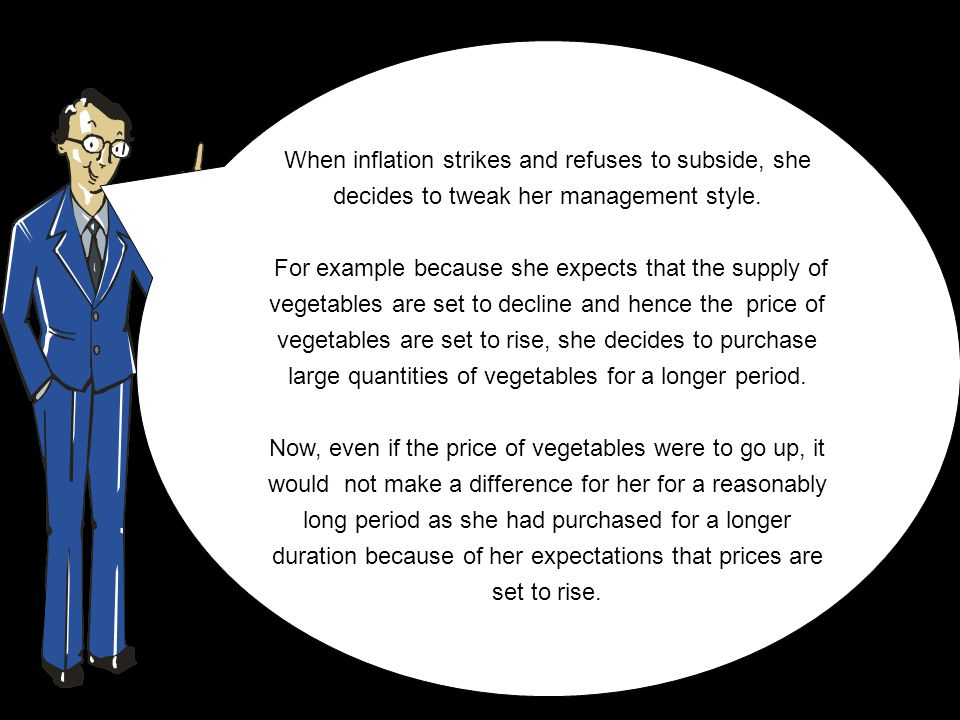 When inflation strikes and refuses to subside, she decides to tweak her management style.