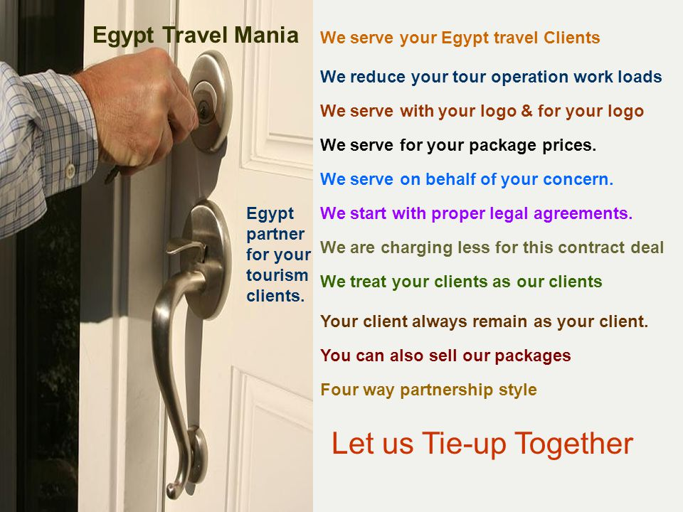 Let us Tie-up Together 4 way PARTNERING STYLE.1.Partnering for your own packages.