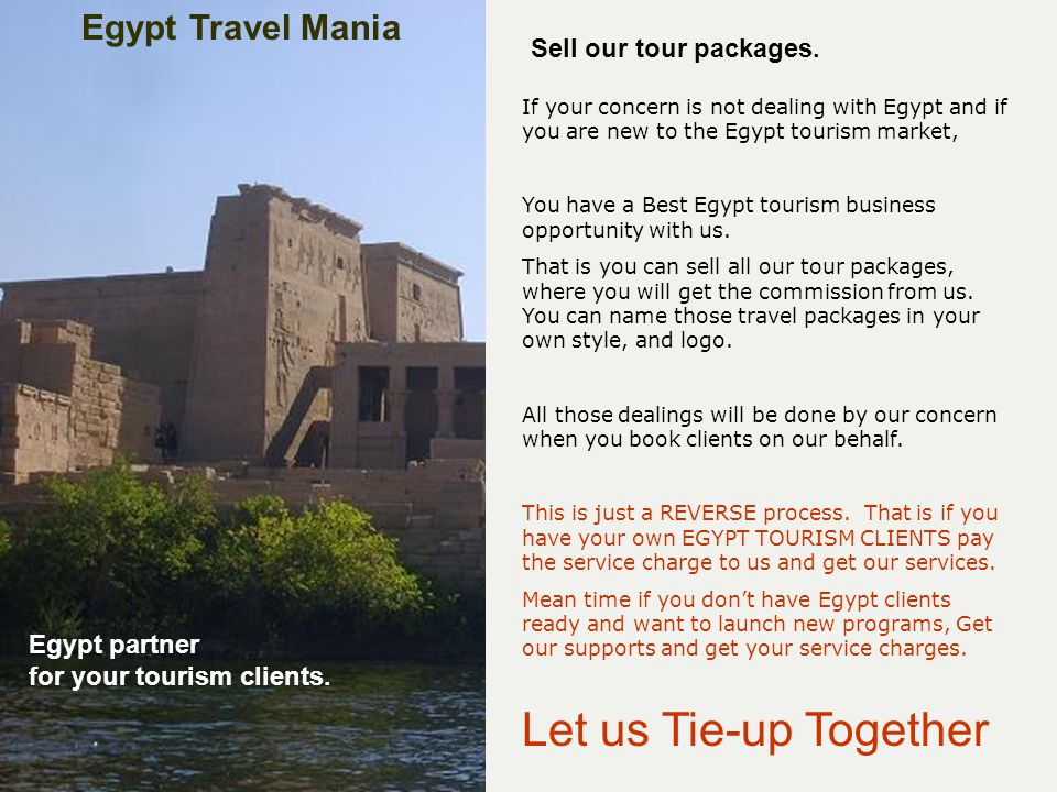 Let us Tie-up Together Sell our tour packages.