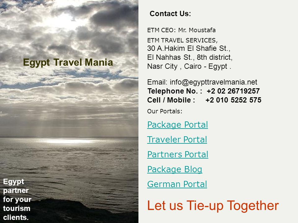 Let us Tie-up Together Contact Us: ETM CEO: Mr.