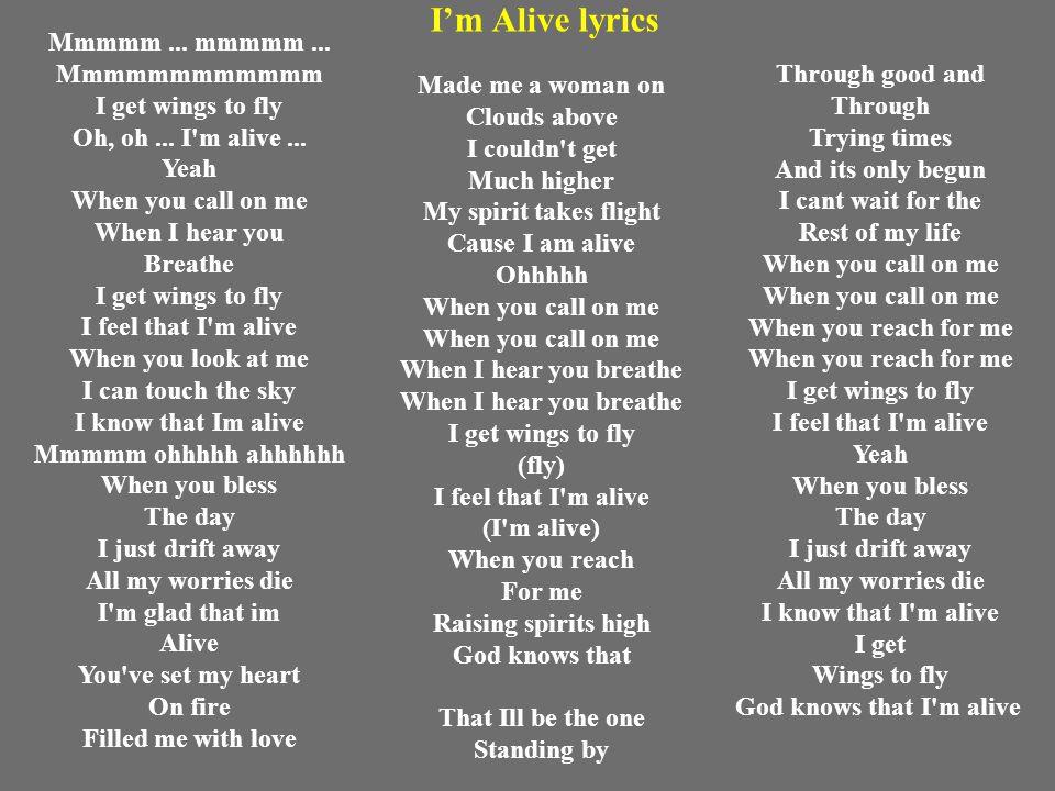 God knows that I'm alive