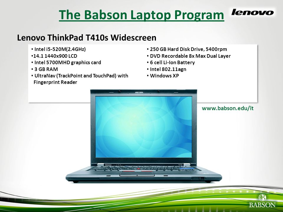 © 2010 Babson College Lenovo T410s