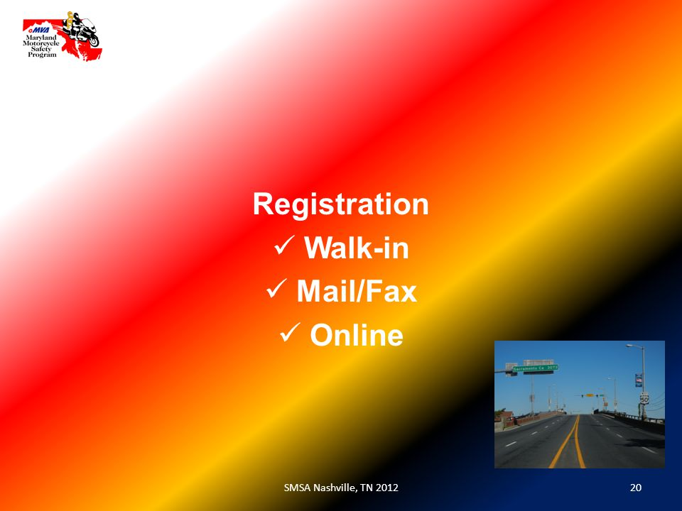 20SMSA Nashville, TN 2012 Registration Walk-in Mail/Fax Online