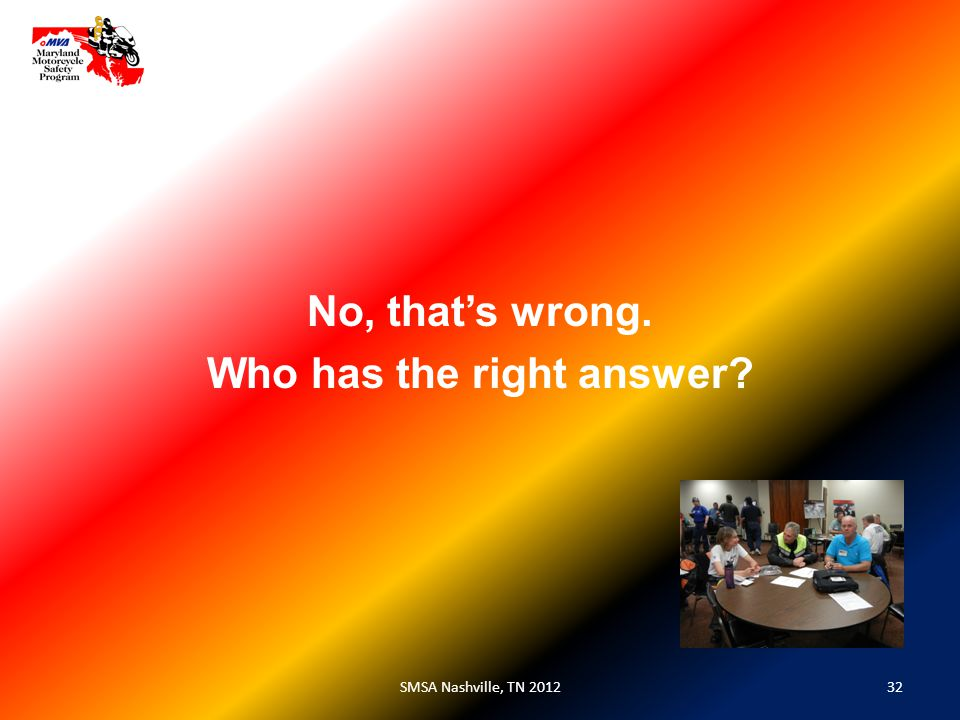 32SMSA Nashville, TN 2012 No, that's wrong. Who has the right answer