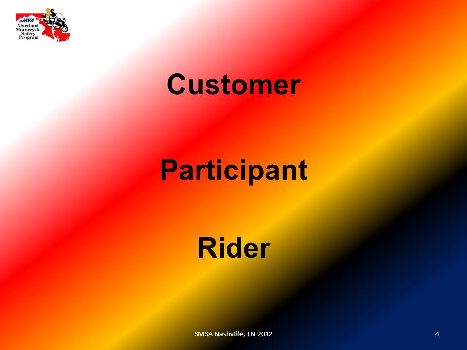 Participant 4SMSA Nashville, TN 2012 Customer Rider