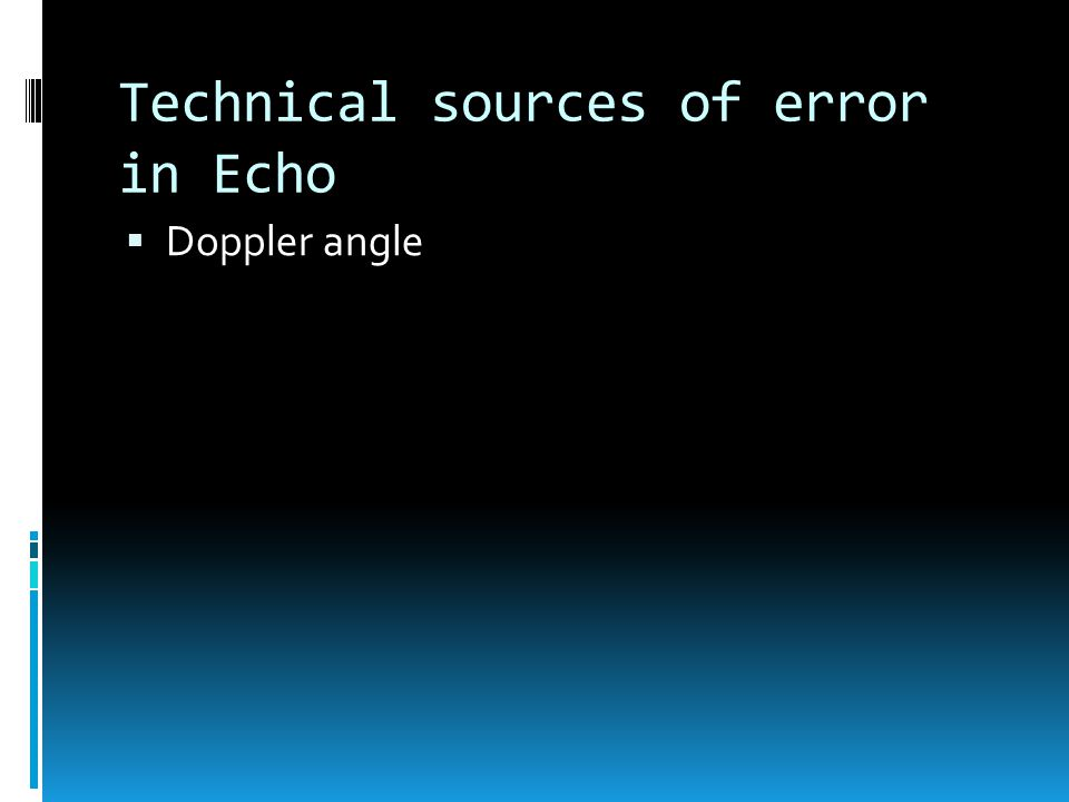 Technical sources of error in Echo  Doppler angle