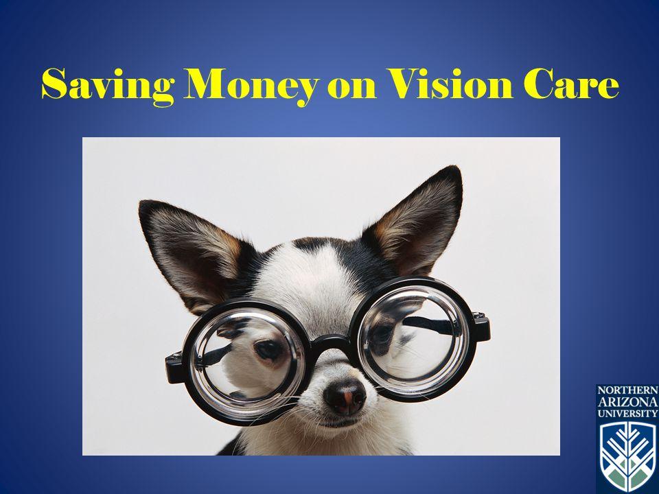 Saving Money on Vision Care