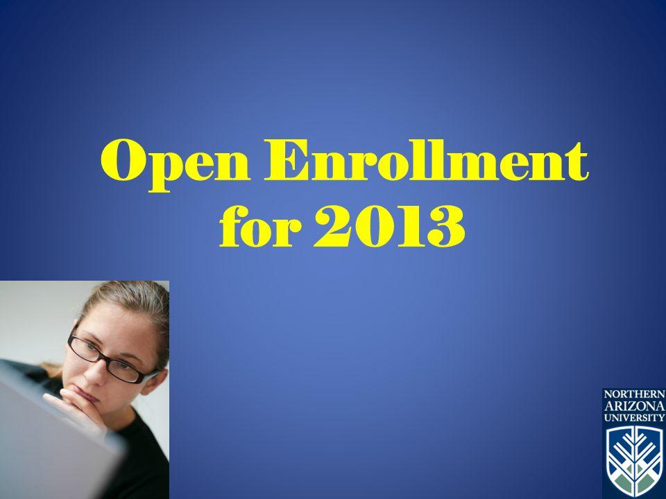 Open Enrollment for 2013