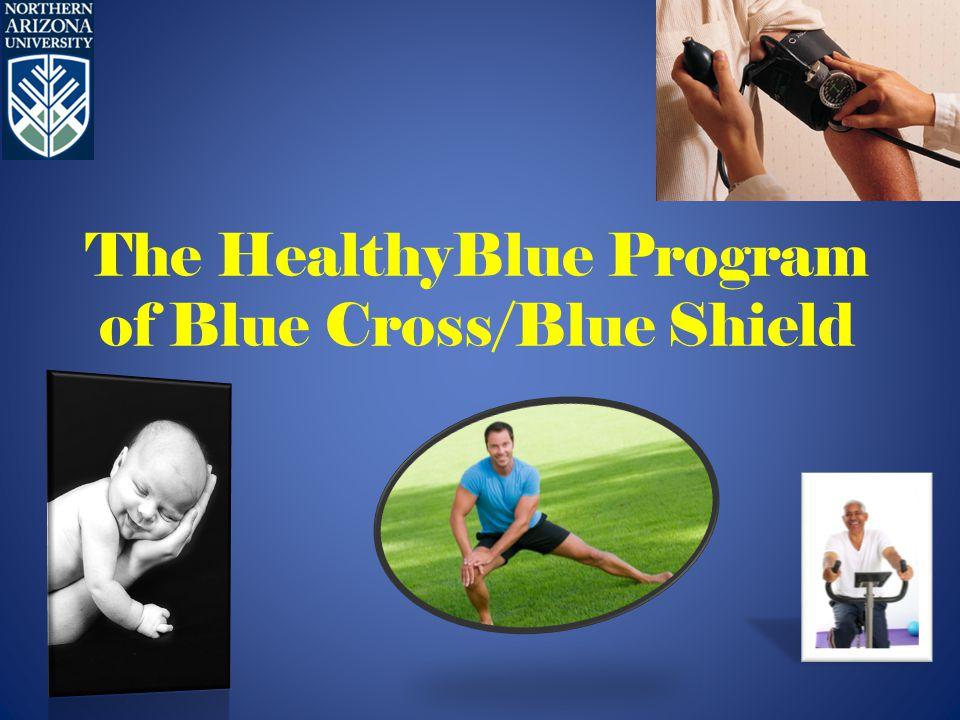 The HealthyBlue Program of Blue Cross/Blue Shield
