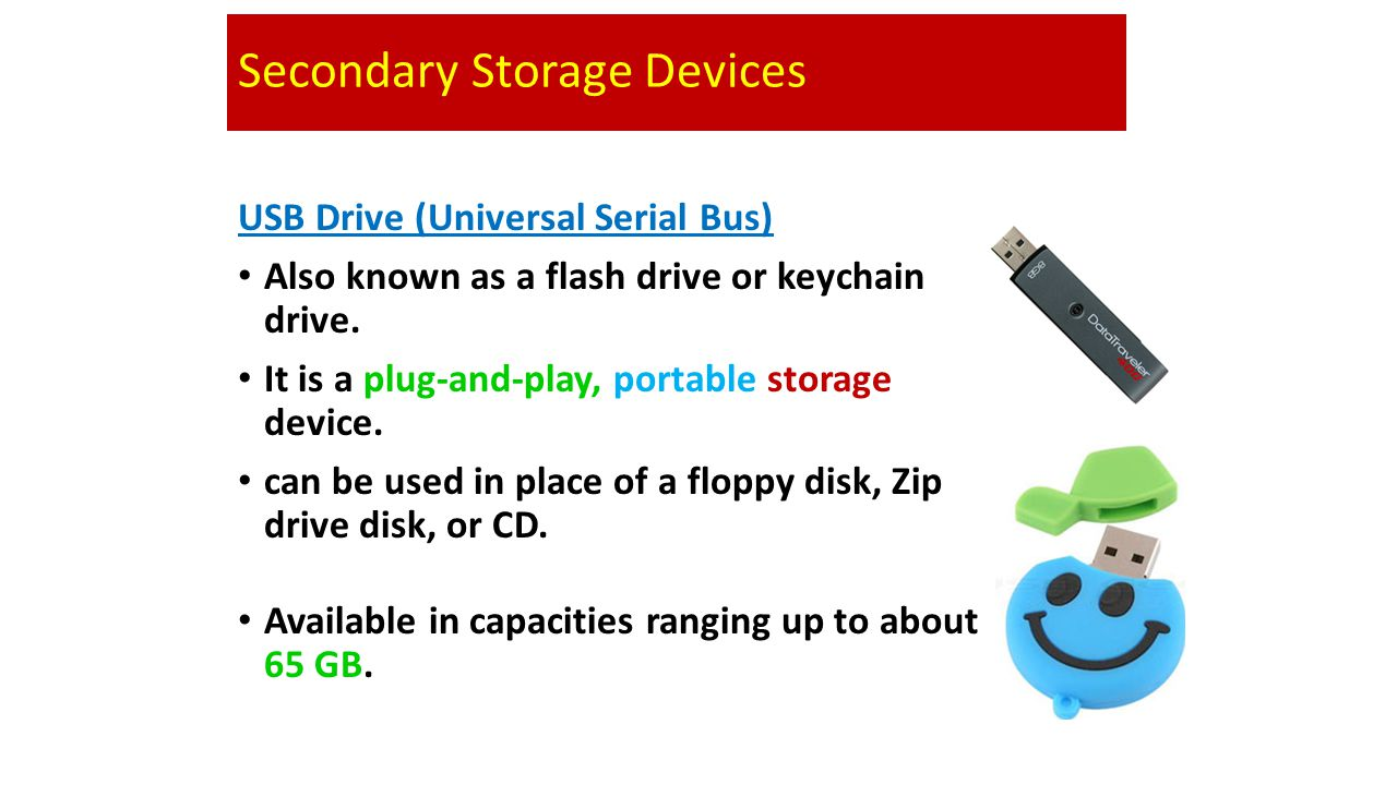 Secondary Storage Devices Compact Discs (CD) Also called an optical disc, is a flat round, portable storage medium that is usually 4.75 inch in diamet