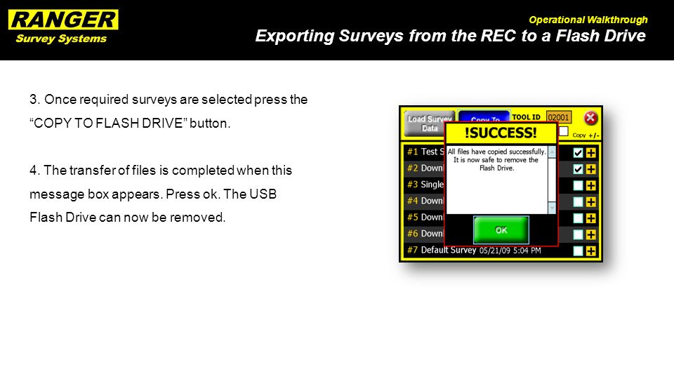 Exporting Surveys from the REC to a Flash Drive Operational Walkthrough 3.