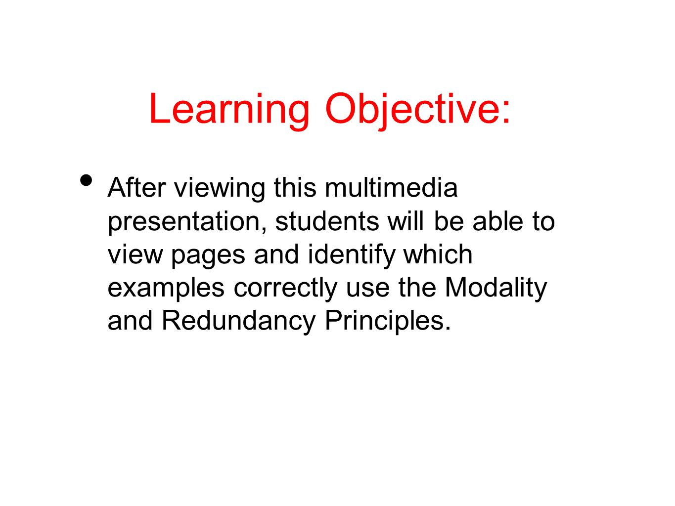 Example 3 is a good representation of use of the Modality and Redundancy principles.