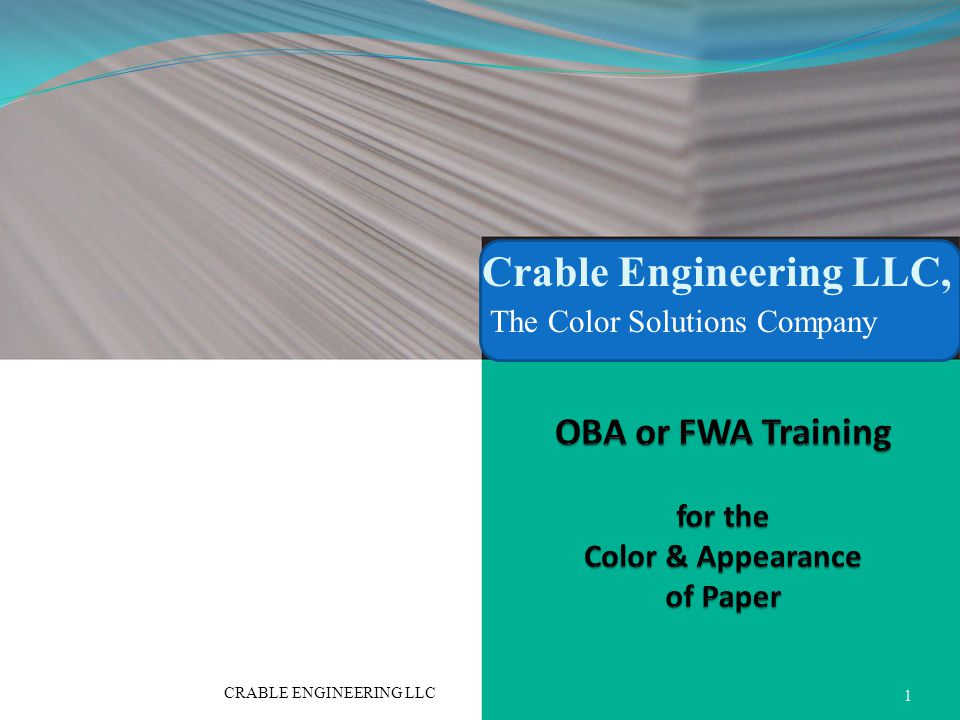 Crable Engineering LLC, The Color Solutions Company 1 CRABLE ENGINEERING LLC