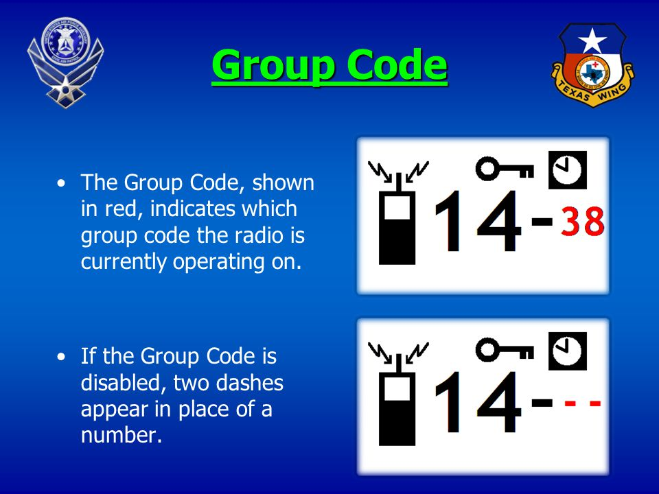 16 Group Code The Group Code, shown in red, indicates which group code the radio is currently operating on. If the Group Code is disabled, two dashes