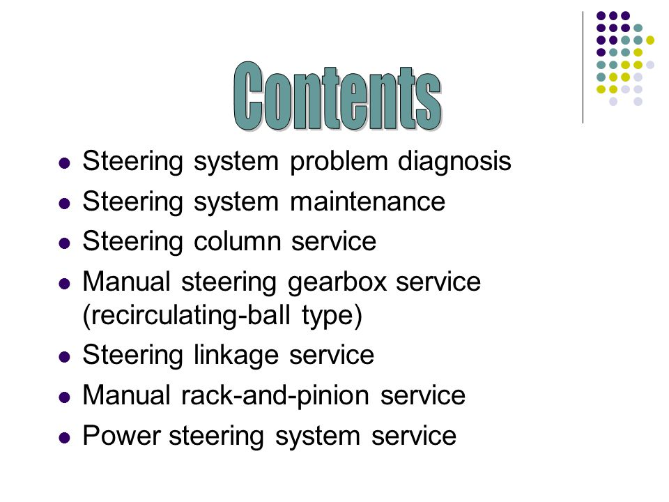 Electronic Assist Steering Service Refer to service manual diagrams, part locations, and electrical value charts Use a scan tool to check for diagnostic trouble codes Check scan data for input and output data that could help isolate a problem Perform pinpoint tests with a multimeter to verify the source of any problems