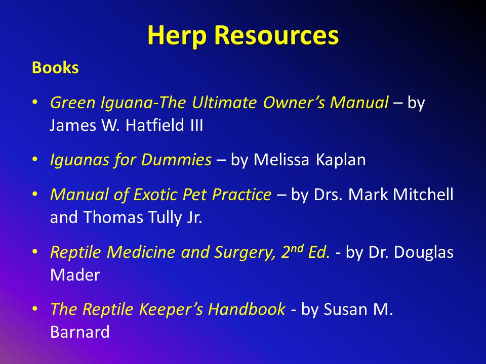 Herp Resources Books Green Iguana-The Ultimate Owner's Manual – by James W.