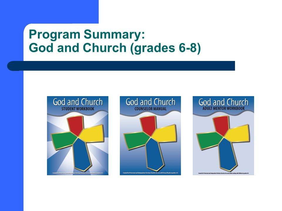 Program Summary: God and Church (grades 6-8)
