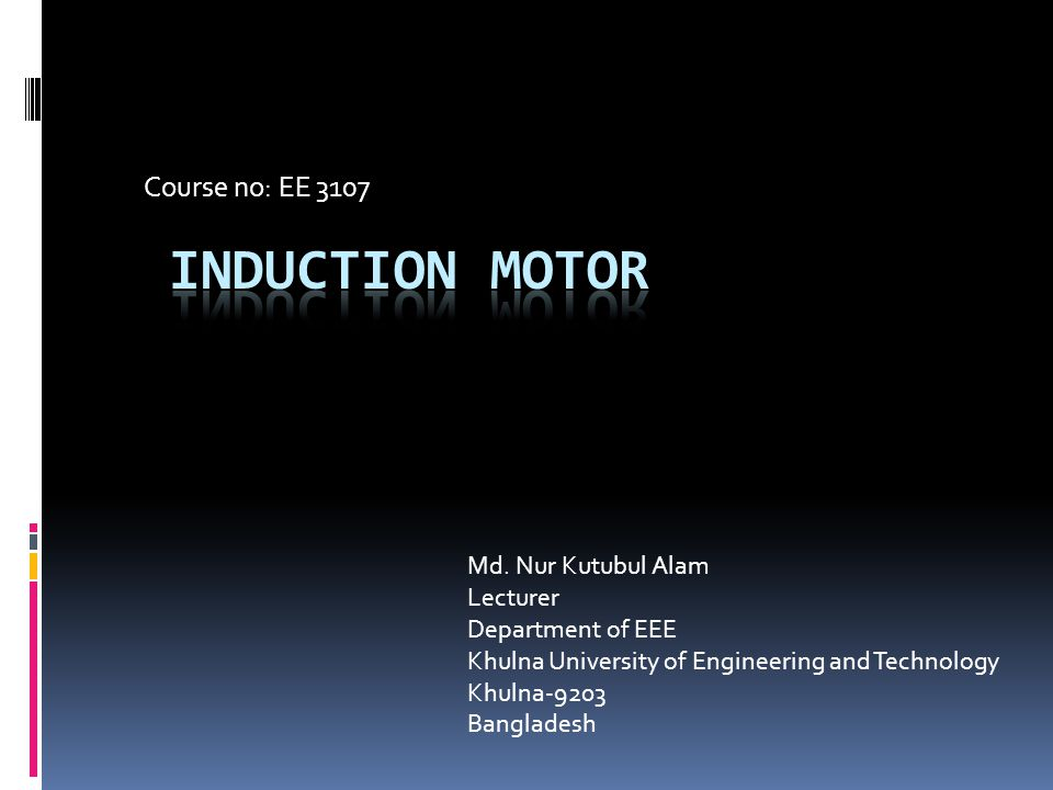 Like other motors, induction motor has two parts.