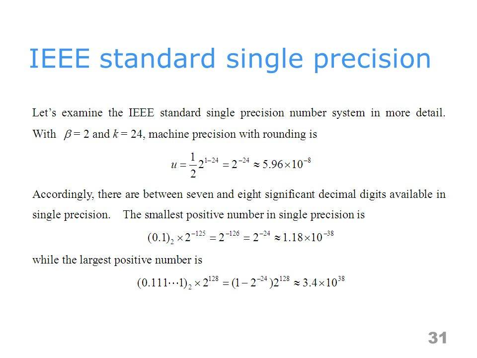 IEEE standard single precision 31