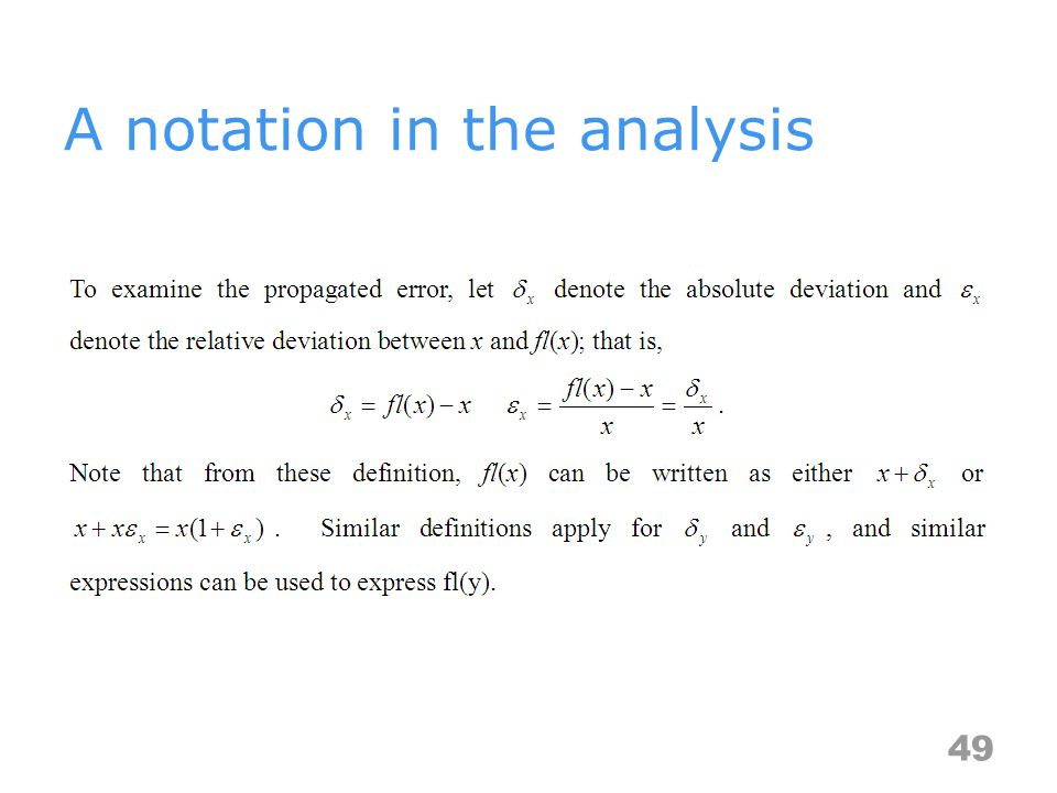 A notation in the analysis 49