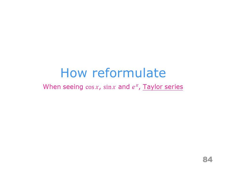 How reformulate 84
