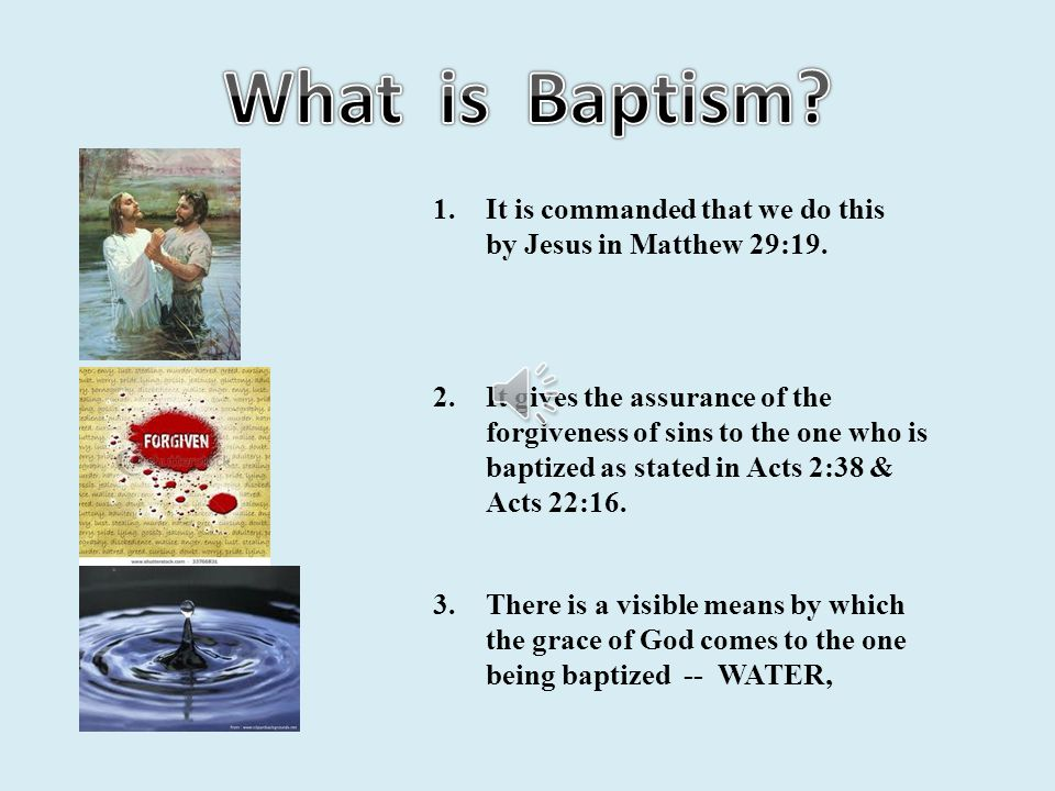 Part 1 Lesson 8 SMALL CATECHISM 1.What is Baptism? 2.What benefits does God give in Baptism? 3.How can water do such great things? 4.What does Baptism