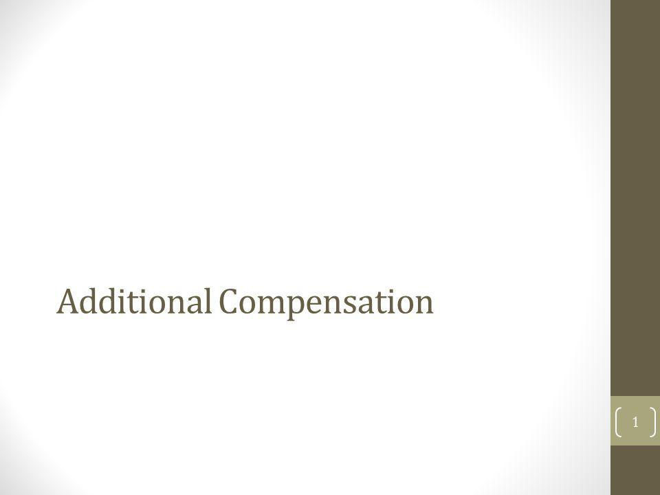 Additional Compensation 1