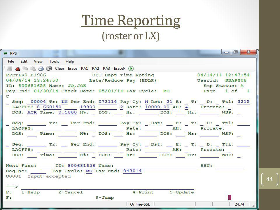 Time Reporting (roster or LX) 44