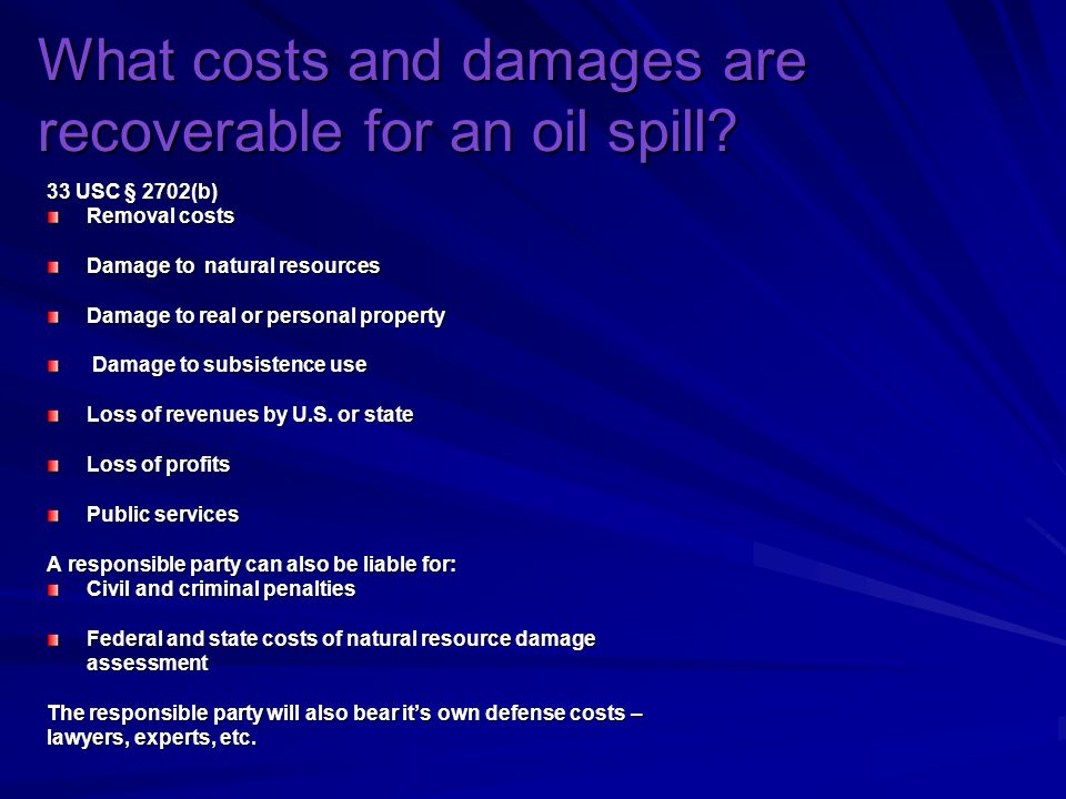 What costs and damages are recoverable for an oil spill.