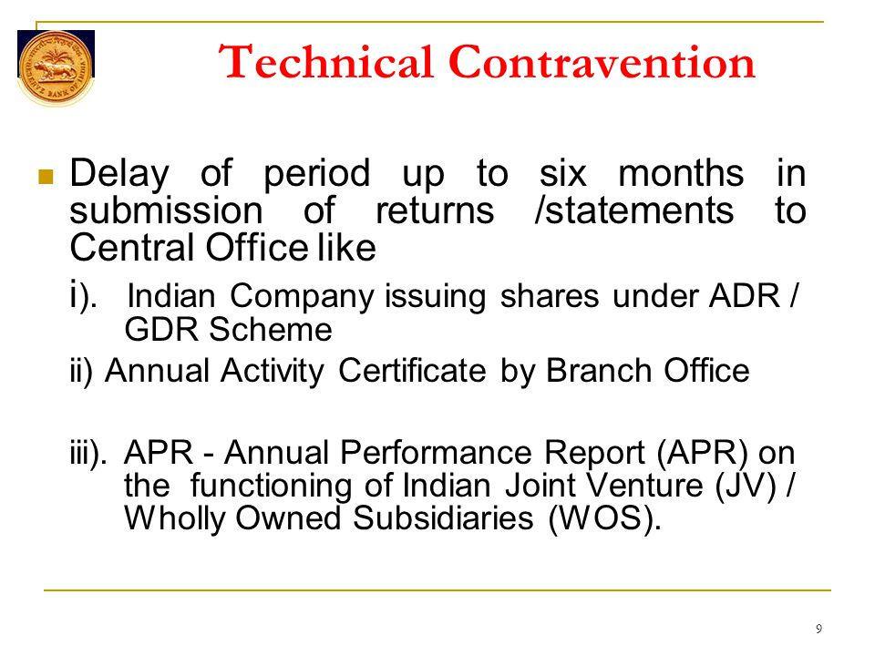 Technical Contravention Delay of period up to six months in submission of returns /statements to Central Office like i ).