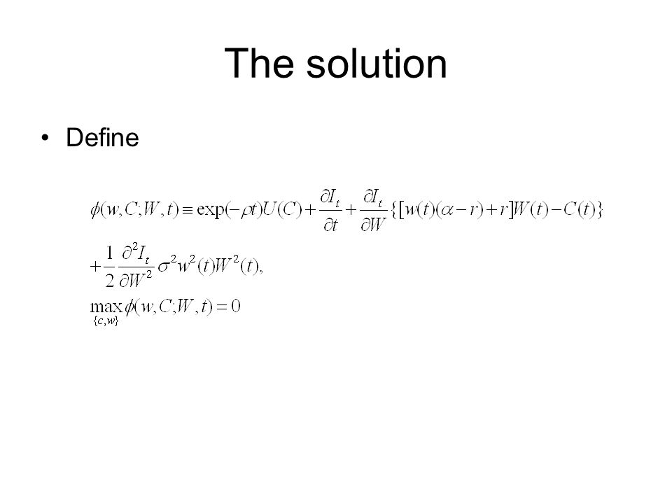 The solution Define