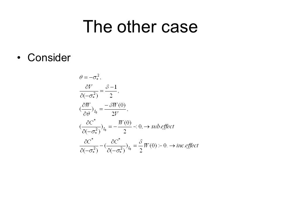The other case Consider