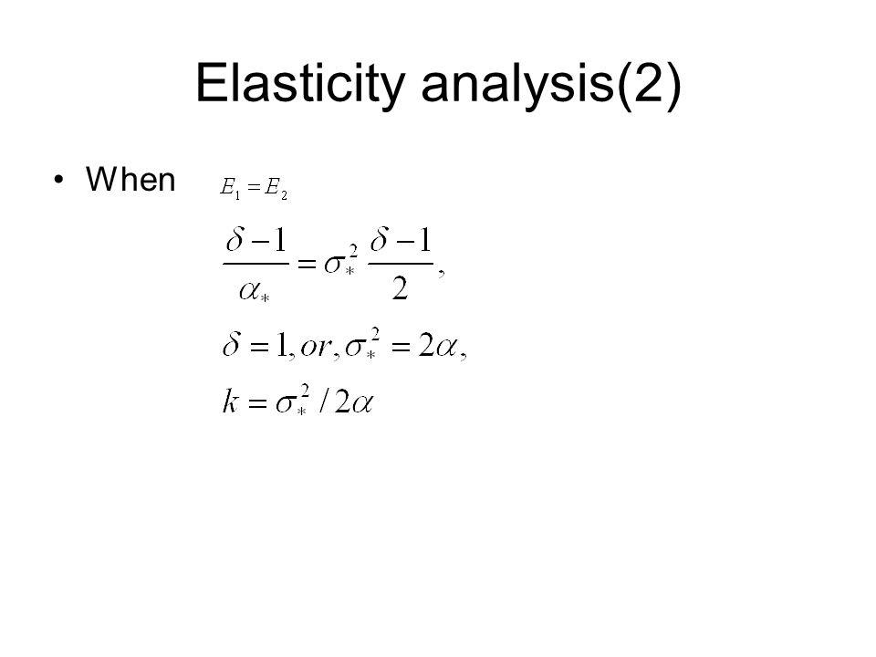 Elasticity analysis(2) When