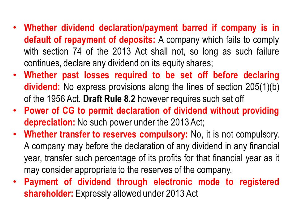 Whether dividend declaration/payment barred if company is in default of repayment of deposits: A company which fails to comply with section 74 of the