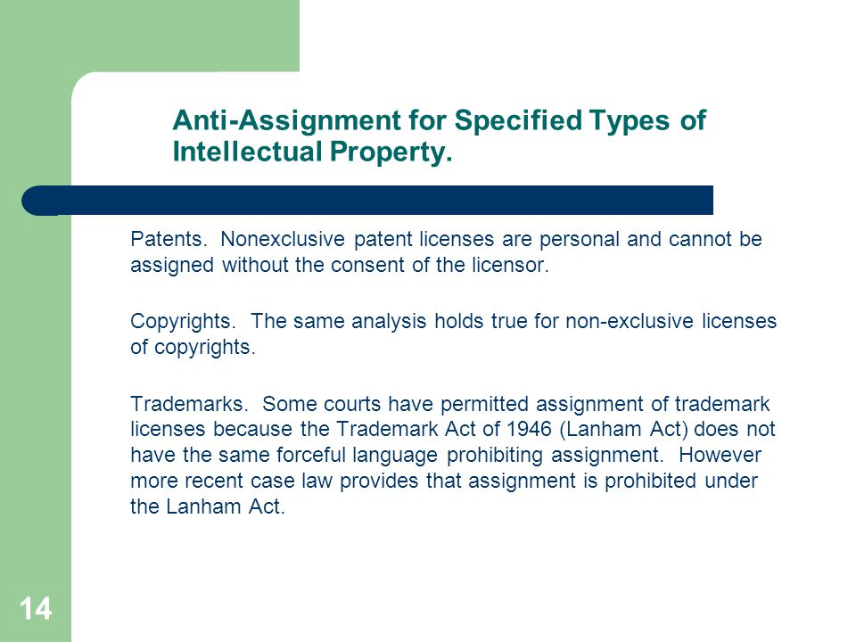 14 Anti-Assignment for Specified Types of Intellectual Property.
