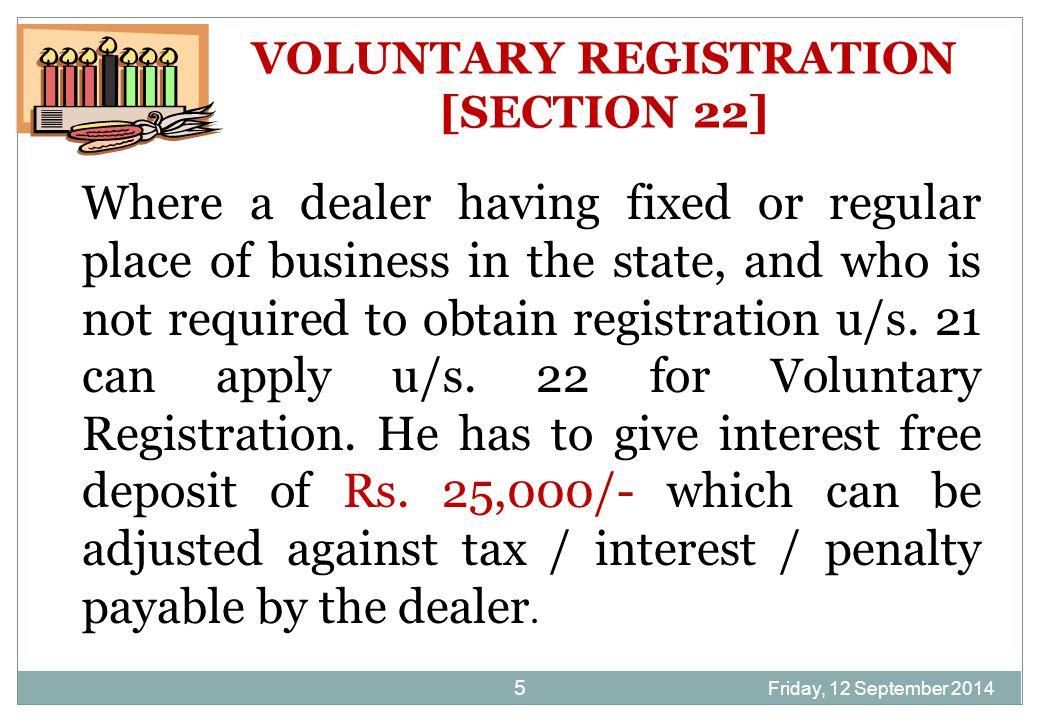 Friday, 12 September 2014 6 DEEMED REGISTRATION [SECTION 23] As provided u/s.