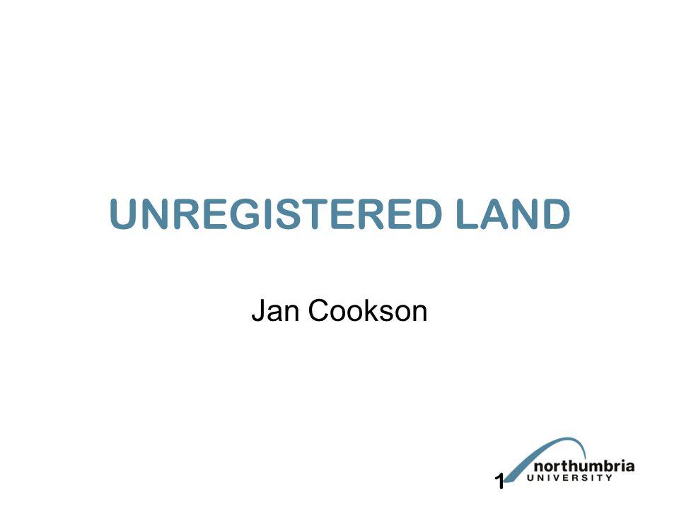 1 UNREGISTERED LAND Jan Cookson