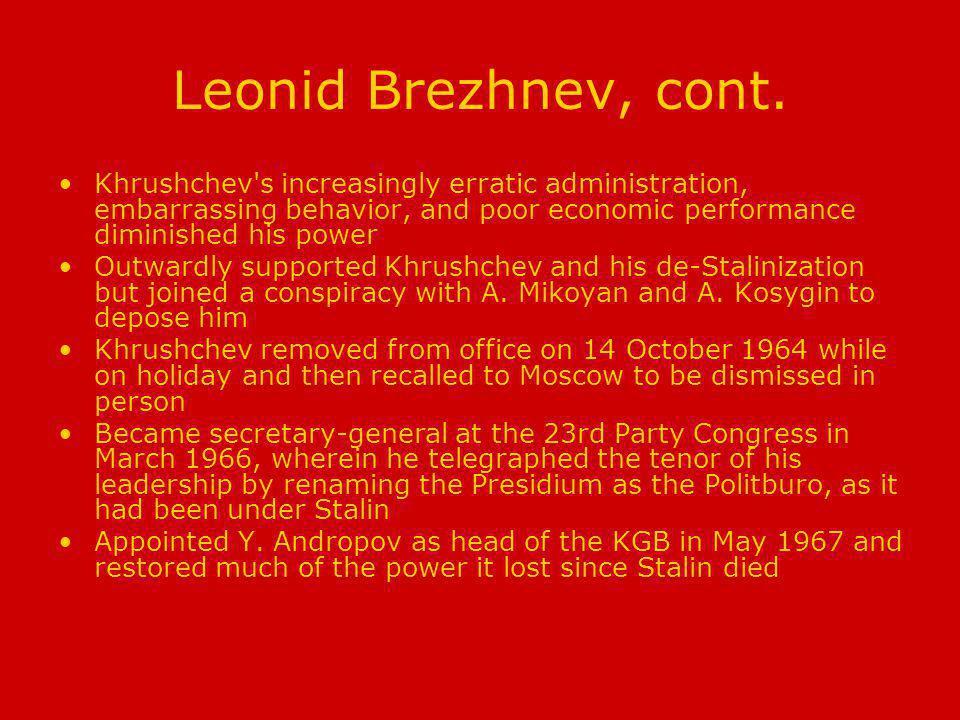Leonid Brezhnev, cont.